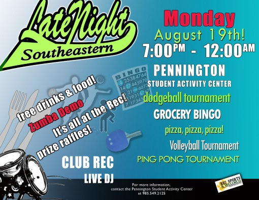 Join us Monday night for LateNight Southeastern! Games, music, tournaments, pizza, Zumba and a DJ!