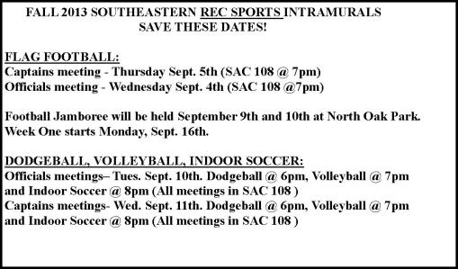 Intramurals sign up going on now with meetings next week!