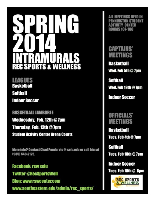 Calling all Spring 2014 intramural teams! Save these dates and get your teams together!