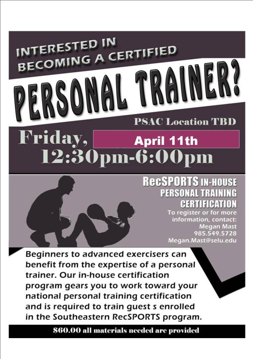 Personal Training In-house Certification Friday, April 11th!